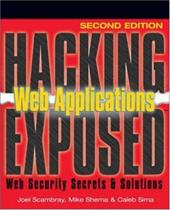 Hacking Exposed Web Applications