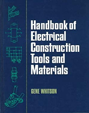 Handbook of Electrical Construction Tools and Materials 9780070699205