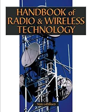 Handbook of Radio & Wireless Technology 9780070230248