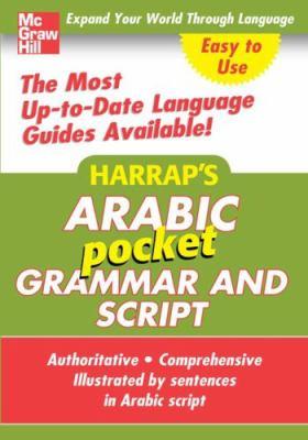 Harrap's Arabic Pocket Grammar and Script 9780071636179