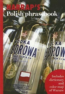 Harrap's Polish Phrasebook [With Color Map of Warsaw] 9780071486293