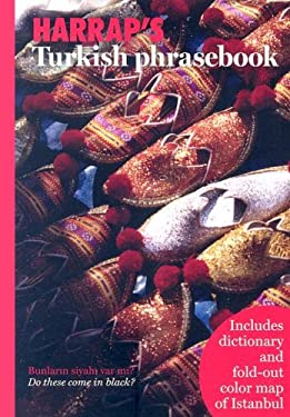 Harrap's Turkish Phrasebook [With Foldout Map] 9780071482516