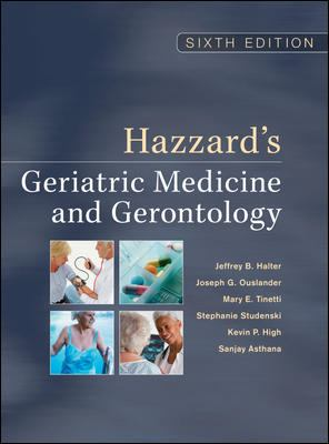 Hazzard's Geriatric Medicine and Gerontology, Sixth Edition 9780071488723