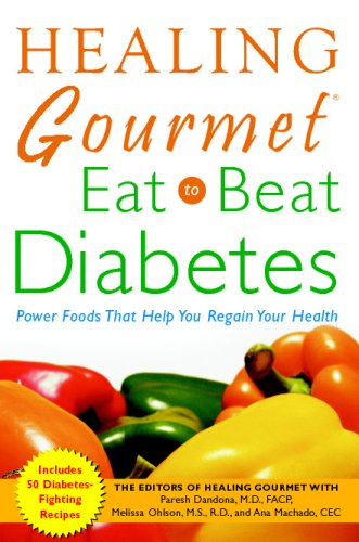 Healing Gourmet Eat to Beat Diabetes 9780071457552