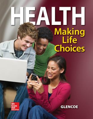 Health: Making Life Choices 9780078800436