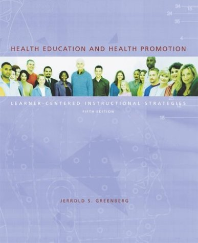 Health Education and Health Promotion: Learner-Centered Instructional Strategies with Powerweb Bind-In Passcard 9780072878578