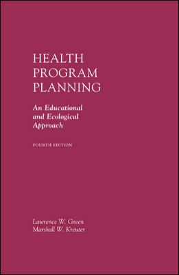 Health Program Planning: An Educational and Ecological Approach 9780072556834