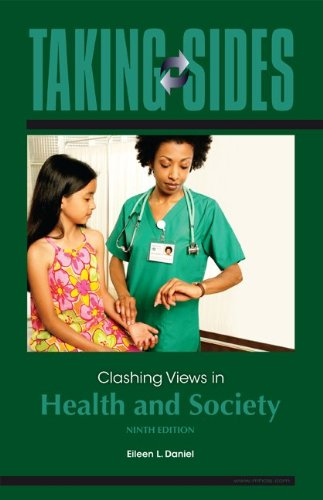 Taking Sides: Clashing Views in Health and Society, 9e 9780078139444