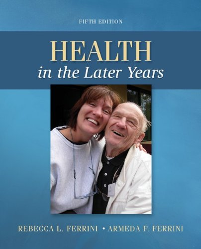 Health in the Later Years - 5th Edition