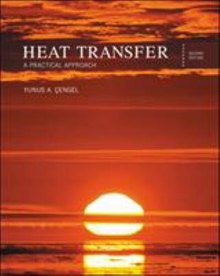 Heat Transfer: A Practical Approach