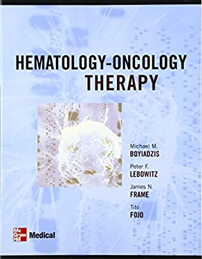 Hematology - Oncology Therapy by Michael Boyiadzis, Peter Lebowitz ...