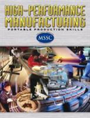 High-Performance Manufacturing: Portable Production Skills 9780078614873