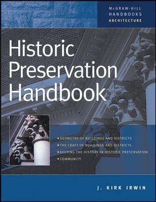 Historic Preservation Handbook 9780071364119