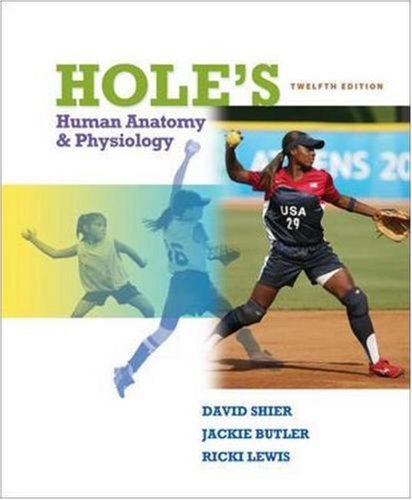 Hole's Human Anatomy and Physiology 9780077276188