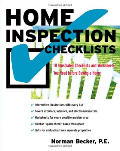 Home Inspection Checklists: 111 Illustrated Checklists and Worksheets You Need Before Buying a Home 9780071423045