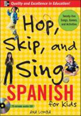 Hop, Skip, and Sing Spanish for Kids [With Book] 9780071474511