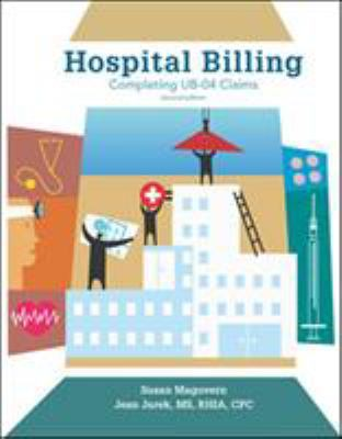 Hospital Billing: Completing UB-04 Claims 9780073520896