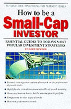 How to Be a Small Cap Investor 9780070471832