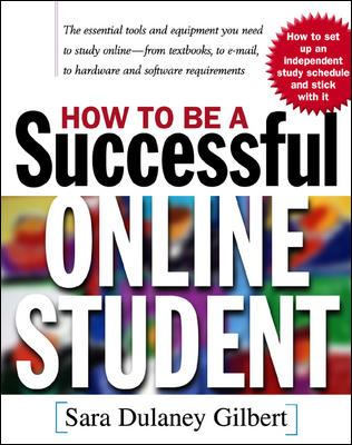 How to Be a Successful Online Student 9780071365123