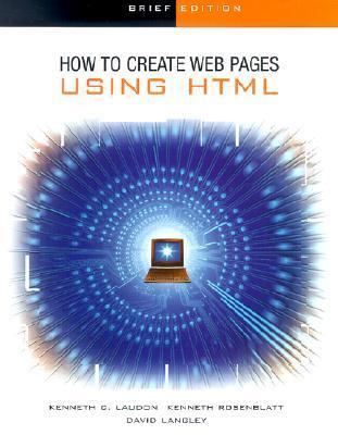 How to Create Web Pages Using HTML Brief 9780072471823