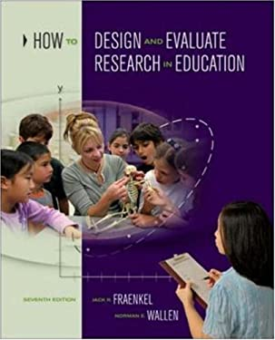 How to Design and Evaluate Research in Education 9780073525969