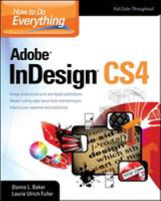 How to Do Everything Adobe InDesign CS4 9780071606349
