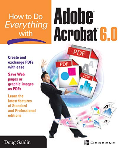 How to Do Everything with Adobe Acrobat 6.0 9780072229462