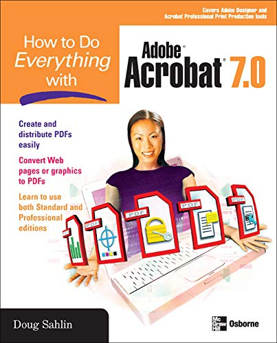 How to Do Everything with Adobe Acrobat 7.0 9780072257885