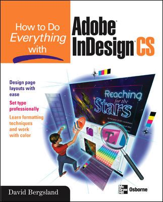 How to Do Everything with Adobe Indesign CS 9780072231533