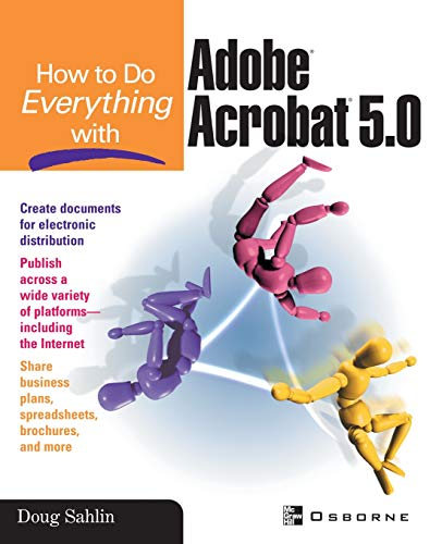 How to Do Everything with Adobe(r) Acrobat(r) 5.0 9780072195118