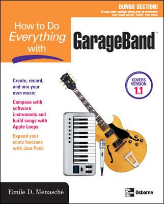 How to Do Everything with Garageband 9780072256765