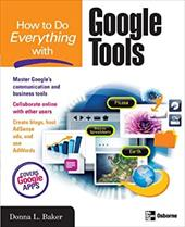 Debbieholors.com How-to-Do-Everything-with-Google-Tools-Baker-Donna-L-9780071496261-md How to Do Everything with Google Tools