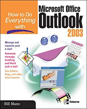 How to Do Everything with Microsoft Office Outlook 2003 9780072230703