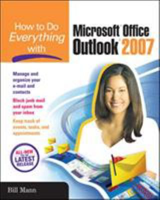 How to Do Everything with Microsoft Office Outlook 2007 9780072263381