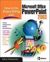 How to Do Everything with Microsoft Office PowerPoint 2003