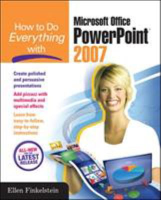 How to Do Everything with Microsoft Office PowerPoint 2007 9780072263398