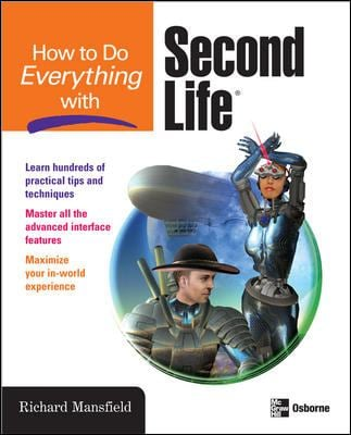 How to Do Everything with Second Life 9780071497893