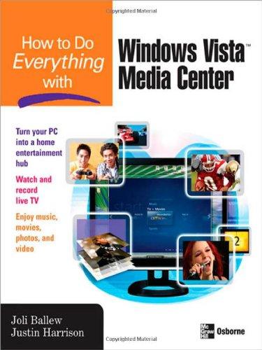 How to Do Everything with Windows Vista Media Center 9780071498647