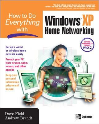 How to Do Everything with Windows XP Home Networking 9780072258097