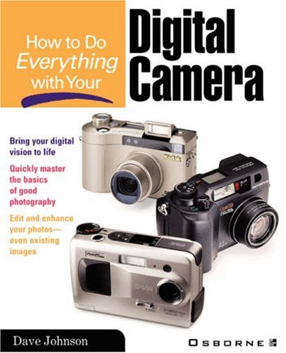 How to Do Everything with Your Digital Camera 9780072127720
