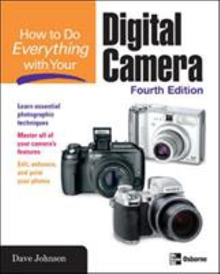 How to Do Everything with Your Digital Camera 9780072261639