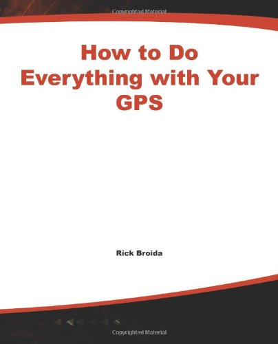 How to Do Everything with Your GPS 9780072231717