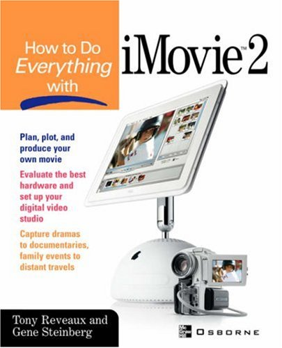 How to Do Everything with iMovie 9780072222678