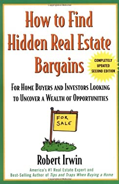 How to Find Hidden Real Estate Bargains 2/E 9780071388764