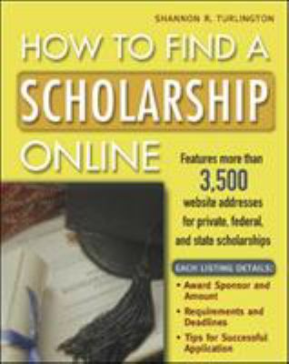 How to Find a Scholarship Online 9780071365116
