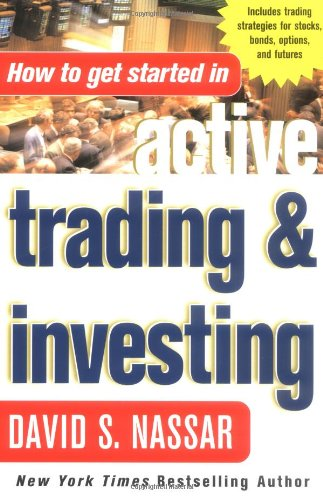 How to Get Started in Active Trading and Investing 9780071440967