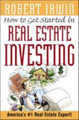 How to Get Started in Real Estate Investing 9780071396493