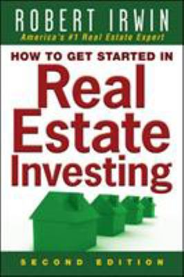 How to Get Started in Real Estate Investing 9780071508360