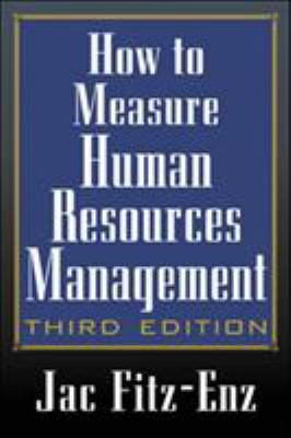 How to Measure Human Resource Management - 3rd Edition