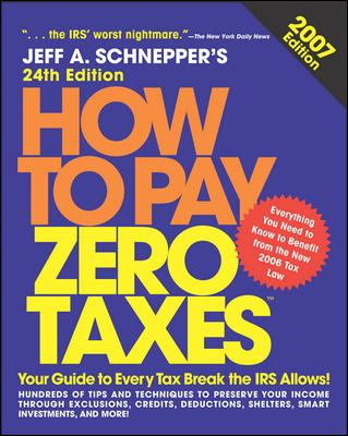 How to Pay Zero Taxes 9780071477284